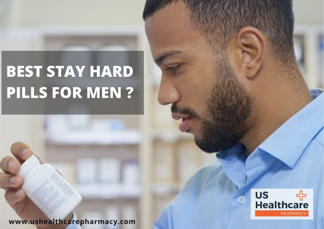 What are the Best Stay Hard Pills for Men
