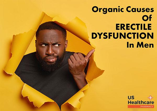 Organic-causes-of-Erectile-Dysfunction-in-Men